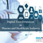 Digital Transformation in Pharma and Healthcare Industry