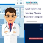 Key Features For Starting Pharma Franchise Company