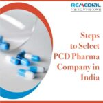 Steps to Select PCD Pharma Company in India